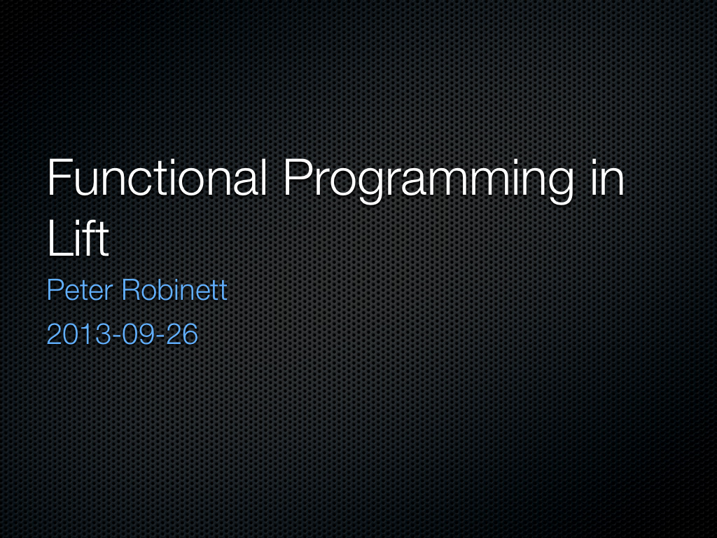 2013-09-26 Functional Programming in Lift.001