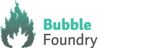 Bubble Foundry